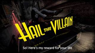 My Reward - Hail the Villain [Lyrics][HD]