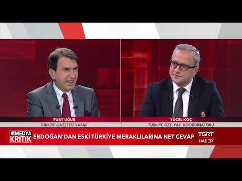Medya Kritik - Fuat Uğur - Yücel Koç - 19 Kasım 2018
