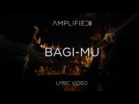 Amplified - Bagi-Mu (Official Lyric Video)