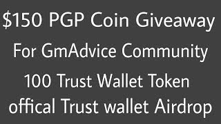 $150 PGP(pureGold) Giveaway for Community | 100 Trust wallet coin