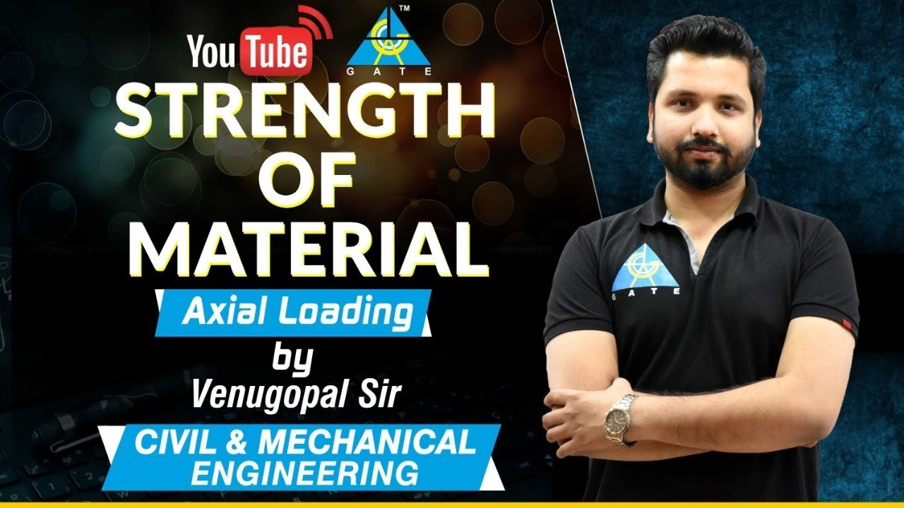 Strength Of Material | By Venugopal sir | Axial Loading | CE & ME