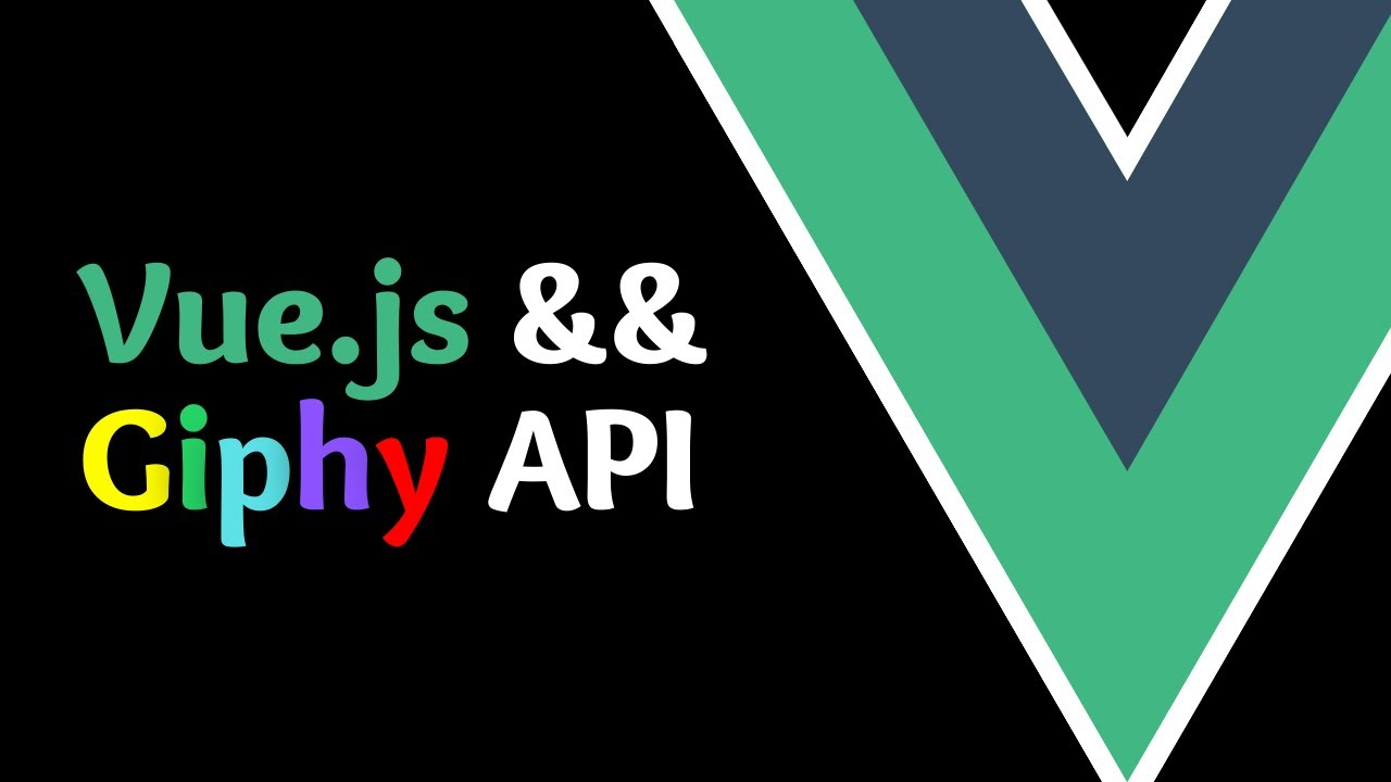 Getting Started with the Giphy API in Vue in 7 Minutes [Basics of Vue.js]