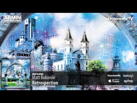 matt-bukovski---retrospection-(original-mix)-(from:-universal-religion-chapter-6)
