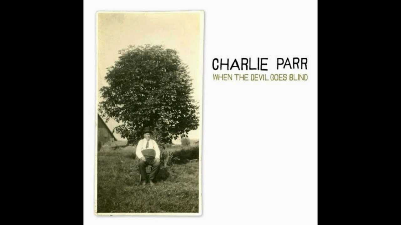 charlie-parr-aint-no-grave-gonna-hold-my-body-down-aabviale123