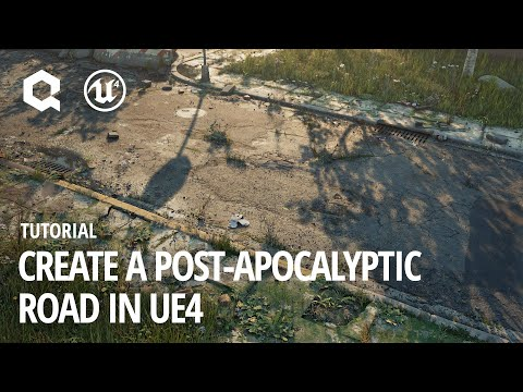 Create a Post-Apocalyptic Road in UE4