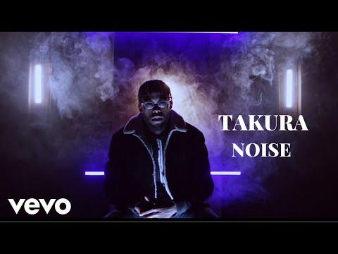 takura---noise-(official-video)