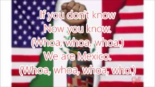 Becky G - We are Mexico FULL Lyrics (HD)
