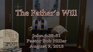 John 6:35-51 ~ The Father