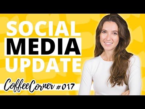 Updates in Social Media! | Coffee Corner 017 | Video Marketing Insights