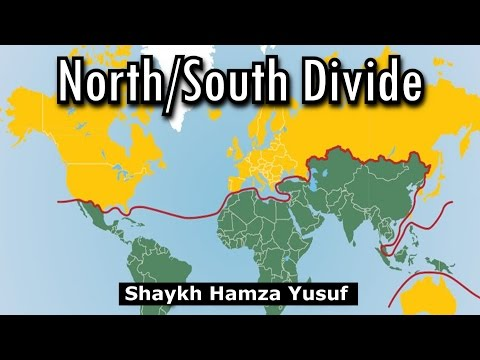 Capitalism: The North/South Divide - Shaykh Hamza Yusuf