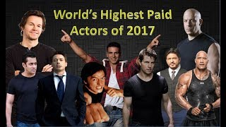 Top 10 World's Highest Paid Actors in 2017