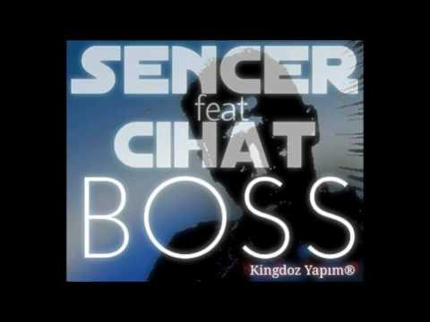 Sencer & Cihat - Boss (2016)