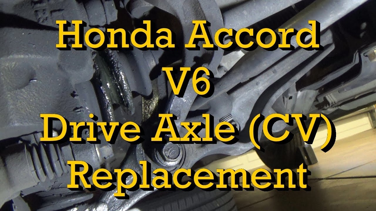 honda v6 drive axle cv axle replacement accord 1999 1998 2002