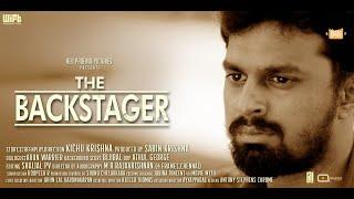 The Backstager Short Film | Shaheen Siddique | Kichu Krishna | Bijibal | MR Rajakrishnan |