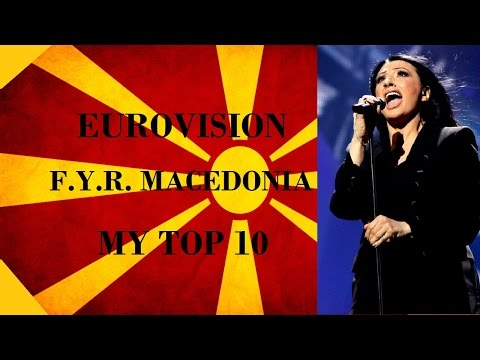 F.Y.R. Macedonia in Eurovision - My Top 10 [2000 - 2016]