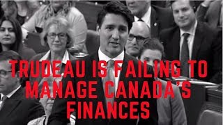 Trudeau is failing to manage Canada's finances  | Andrew Scheer