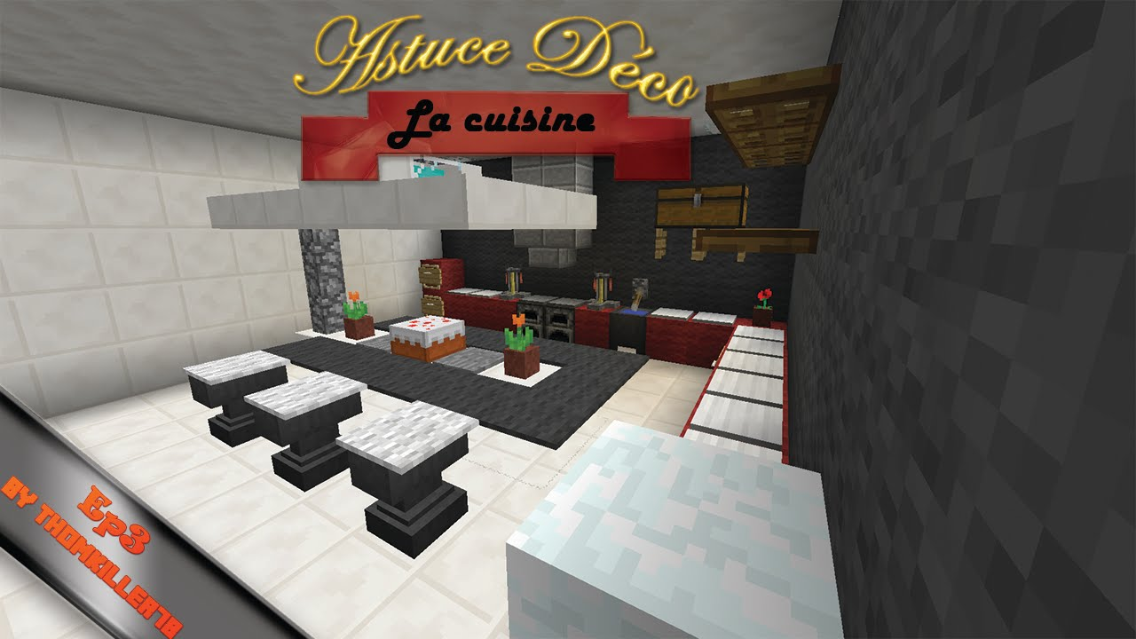 Astuce d co minecraft ep3 la cuisine youtube for Decoration de cuisine youtube
