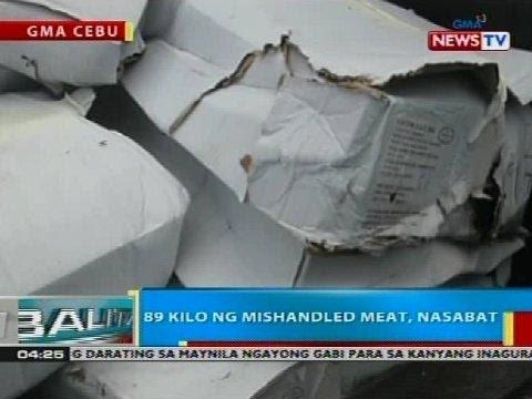 BP: 89 Kilo Ng Mishandled Meat, Nasabat