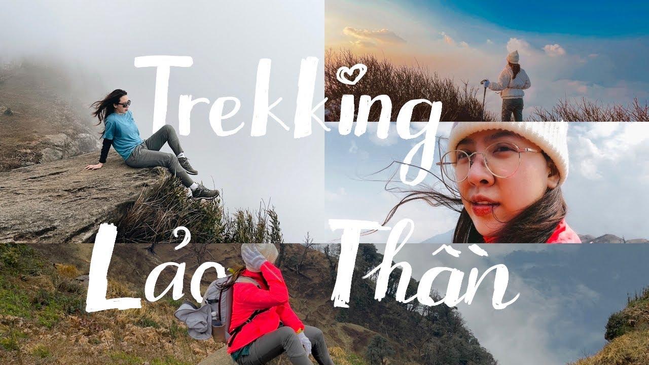 Lần đầu trekking/ Hành trình chinh phục chính mình| Thất thần trên đỉnh Lảo Thần