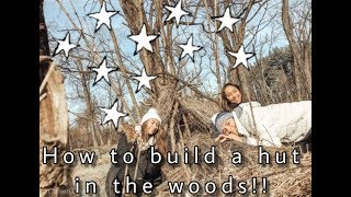 How to Build a Hut