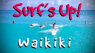 Surfs Up in Waikiki
