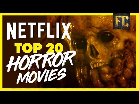 Top 20 Horror Movies on Netflix 2018 | Scariest Movies on Netflix Right Now | Flick Connection