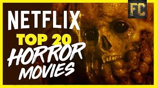 Top 20 Horror Movies on Netflix 2018   Scariest Movies on Netflix Right Now   Flick Connection