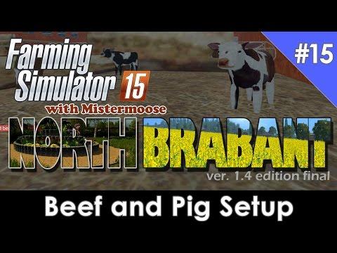 Farming Simulator 2015 - North Brabant Ep15 - Beef and Pig Setup
