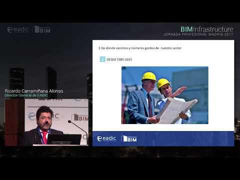 BIM Infrastructure | Ricardo Carramiñana Alonso - Director General de EADIC