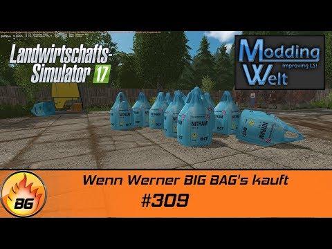 LS17 - Hof Bergmann Reloaded #309 | Wenn Werner BIG BAG's kauft | Let's Play [HD]