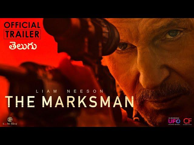The Marksman | Official Telugu Trailer | Liam Neeson | Kyyba Films | Celebrity Film International