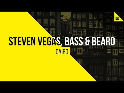 Steven Vegas, Bass & Beard - Cairo