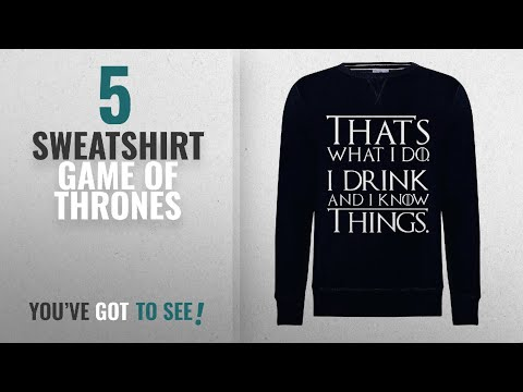 Top 10 Sweatshirt Game Of Thrones [2018]: Advance Apparel Game Of Thrones HBO Thats What I Do