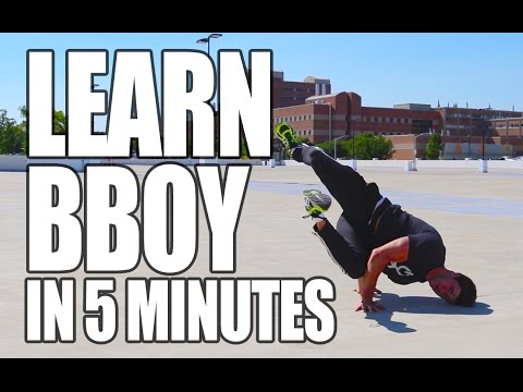 Learn How To Bboy In Only Minutes