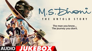 m-s-dhoni---the-untold-story-full-songs-sushant-singh-rajput-jukebox-t
