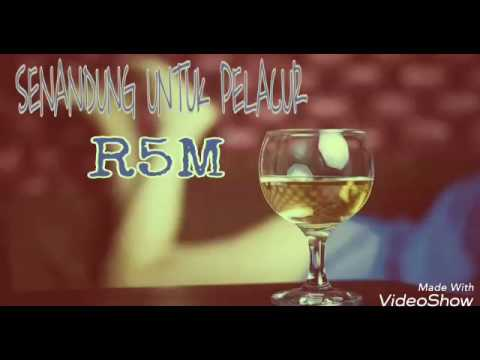 R5M - SENANDUNG UNTUK PELACUR
