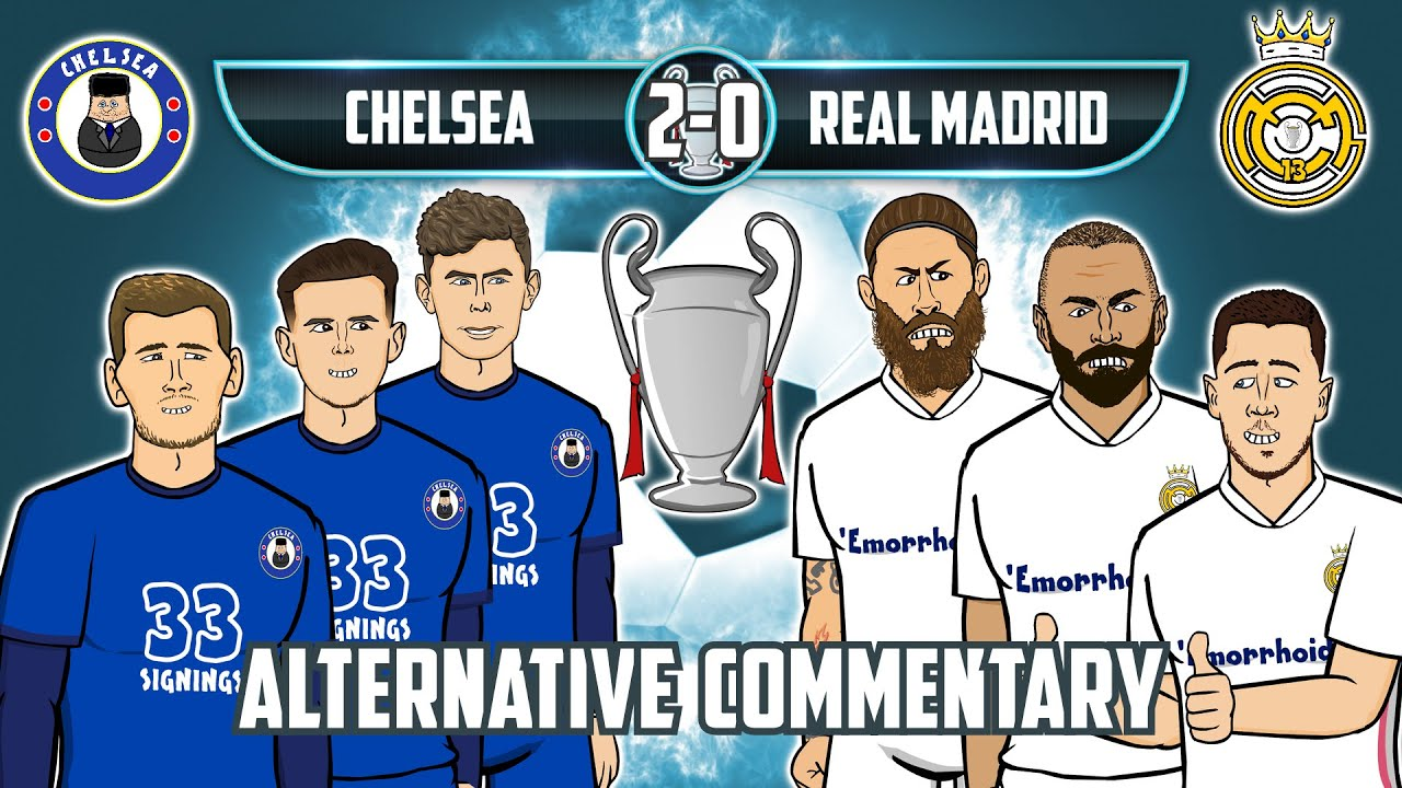 🏆Chelsea vs Real Madrid 2-0!🏆 Alternative Commentary (Champions League Semi-Final Goals Highlights)