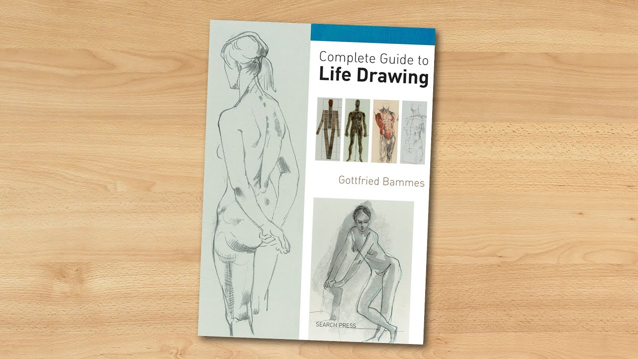 Complete Guide To Life Drawing By Gottfried Bammes
