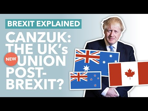 Is CANZUK the UK's Best Shot Post Brexit? The $3.5 Trillion Hypothetical Grouping - TLDR News