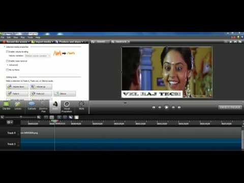 HOW TO EDIT VIDEO WITH CAMTASIA STUDIO VIDEO EDITOR IN TAMIL TIPS
