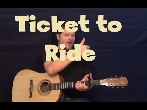Ticket to Ride (The Beatles) Easy Strum Guitar Lesson How to Play Tutorial