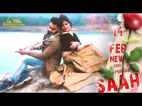 Saah | New Punjabi Song | Satish Himatpuria | Osmo Productions | Love Song 2019
