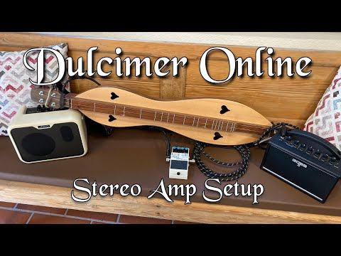 Stereo Amp Setting for Dulcimer