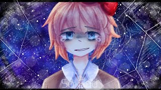· So Sad · Meme · Sayori · DDLC - Remake