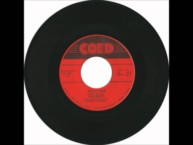 Crests - Molly Mae - Great Doo Wop Ballad