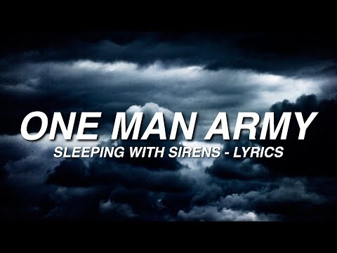 One Man Army - Sleeping With Sirens...