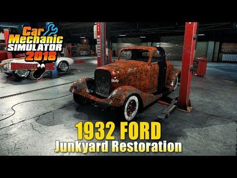 Car Mechanic Simulator 2018 | 1932 Ford by Fulysic