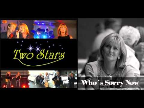 Who´s Sorry Now  -  TWO