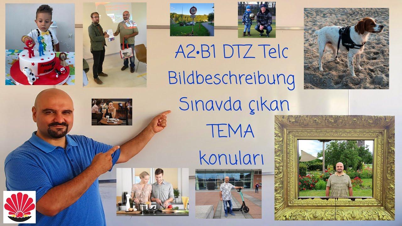 A2•B1 DTZ Telc Bildbeschreibung Sınavda çıkan TEMA konuları