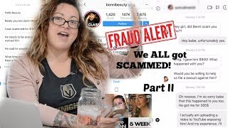 We were SCAMmed by INSTAfamous MUA BenniBeauty | PART 2 | The Victims